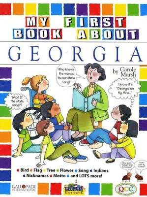 Georgia My First Book, Grades K-5  -     By: Carole Marsh