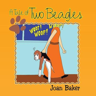 A Tale of Two Beagles - eBook  -     By: Joan Baker