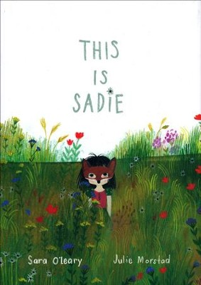 This is Sadie   -     By: Sara O'Leary