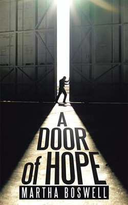 A Door of Hope - eBook  -     By: Martha Boswell