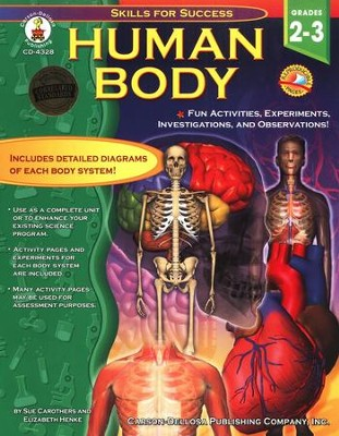 Human Body: Fun Activities, Experiments, Investigations, and Observations! Grades 2 to 3  -     By: Sue Carothers, Elizabeth Henke