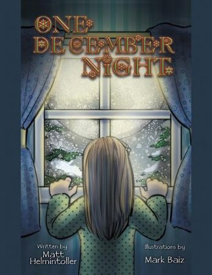 One December Night - eBook  -     By: Matt Helmintoller, Mark Baiz