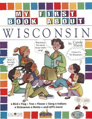 Wisconsin My First Book, Grades 2-4   -     By: Carole Marsh
