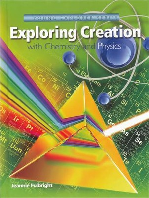 Apologia Exploring Creation with Chemistry and Physics   -     By: Jeannie Fulbright