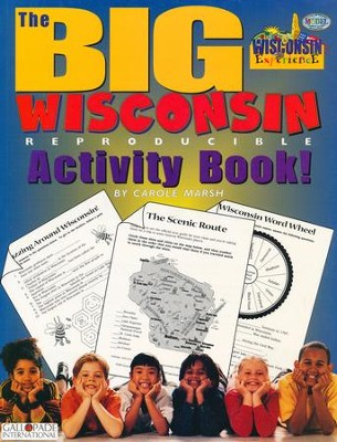 Wisconsin Big Activity Book, Grades K-5  -     By: Carole Marsh