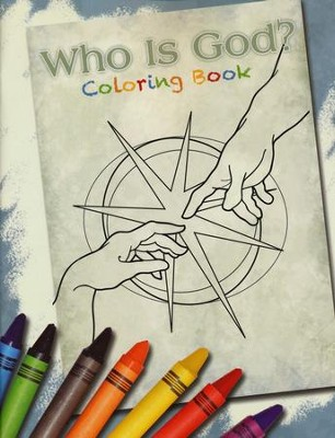 Who is God? And Can I Really Know Him? Coloring Book  - Slightly Imperfect  -     By: John Hay, David Webb