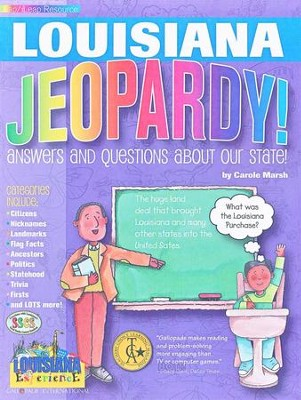Louisiana Jeopardy, Grades K-8  -     By: Carole Marsh