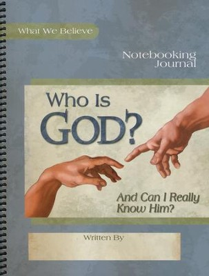 Who is God? Notebooking Journal   -     By: David Webb, Peggy Webb