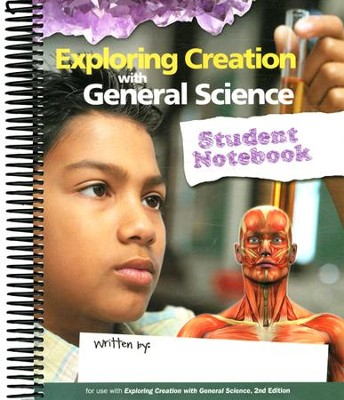 Exploring Creation with General Science, Second Edition, Student Notebook  -     By: Vicki Dincher