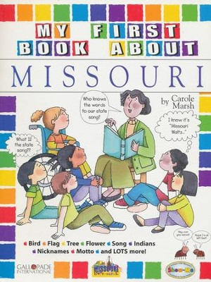 Missouri My First Book, Grades K-5  -     By: Carole Marsh