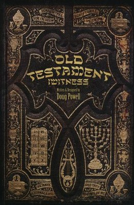 Old Testament iWitness   -     By: Doug Powell