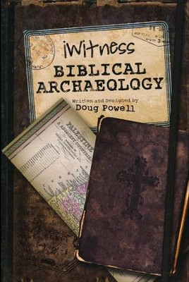 iWitness Biblical Archaelogy   -     By: Doug Powell
