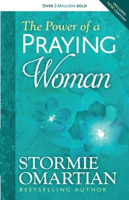 Power of a Praying Woman, The - eBook  -     By: Stormie Omartian