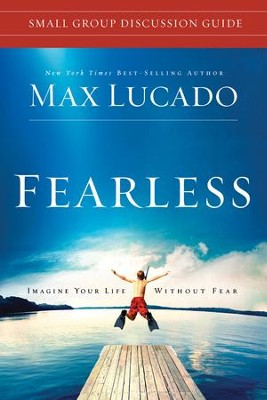 Fearless Small Group Discussion Guide - eBook  -     By: Max Lucado