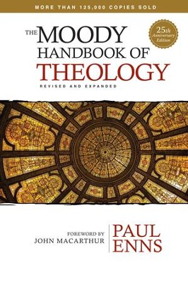 The Moody Handbook of Theology / New edition - eBook  -     By: Paul Enns