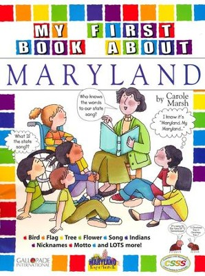 Maryland My First Book, Grades K-5  -     By: Carole Marsh