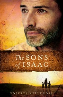 Sons of Isaac - eBook   -     By: Roberta Dorr