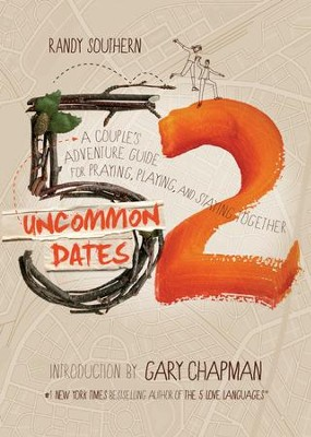 52 Uncommon Dates: A Couple's Adventure Guide for Praying, Playing, and Staying Together / New edition - eBook  -     By: Christopher Hudson