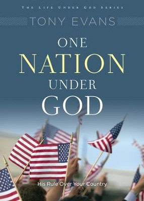 One Nation Under God / New edition - eBook  -     By: Tony Evans