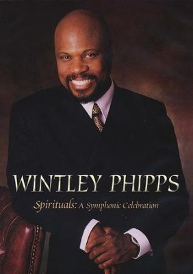 Spirituals: A Symphonic Celebration, DVD   -     By: Wintley Phipps