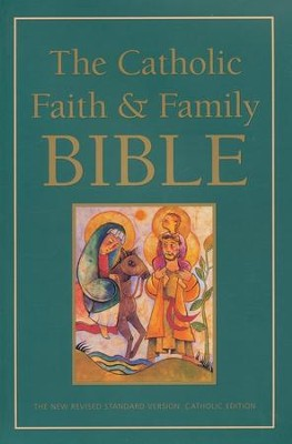 The Catholic Faith & Family Bible, NRSV Catholic Edition   -