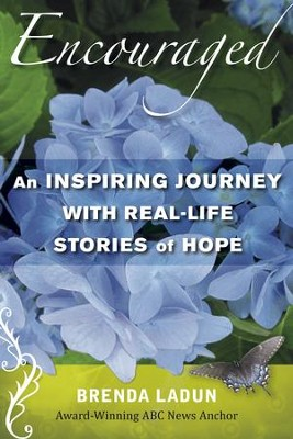 Encouraged: A Six-Week Study with Real-Life Stories of Inspiration - eBook  -     By: Brenda Ladun
