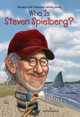 Who Is Steven Spielberg? - eBook  -     By: Stephanie Spinner     Illustrated By: Daniel Mather