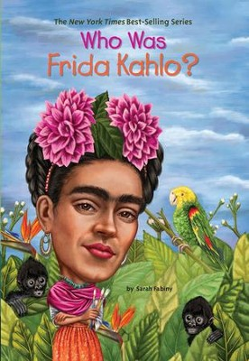 Who Was Frida Kahlo? - eBook  -     By: Sarah Fabiny     Illustrated By: Jerry Hoare