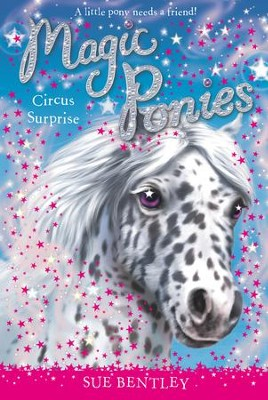 Circus Surprise #7 - eBook  -     By: Sue Bentley     Illustrated By: Angela Swan