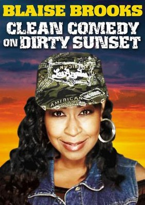 Clean Comedy on Dirty Sunset   -     By: Blaise Brooks