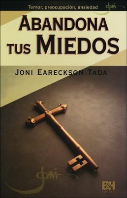 Abandona Tus Miedos, Pamfleto (Breaking the Bonds of Fear,  Pamphlet)  -     By: Joni Eareckson Tada