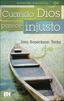 Cuando Dios parece injusto, Folleto (When God Seems Unjust, Pamphlet)  -     By: Joni Eareckson Tada