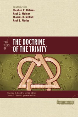 Two Views on the Doctrine of the Trinity - eBook  -     By: Stephen R. Holmes, Paul D. Molnar, Thomas H. McCall