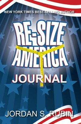 Re-size America Journal: Finding Your Perfect Weight - eBook  -     By: Jordan Rubin