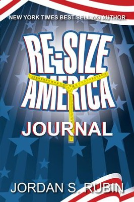 Re-Size America: Finding Your Perfect Weight - eBook  -     By: Jordan Rubin
