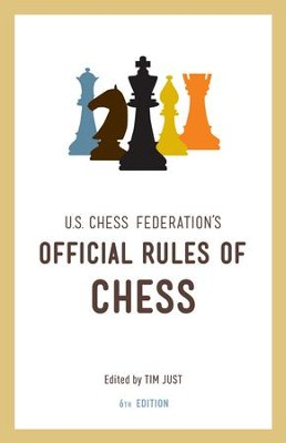 United States Chess Federation's Official Rules of Chess, Sixth Edition - eBook  -     By: U.S. Chess Federation