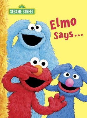 Elmo Says... (Sesame Street) - eBook  -     By: Sarah Albee     Illustrated By: Tom Leigh