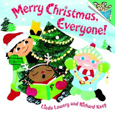 Merry Christmas, Everyone! - eBook  -     By: Linda Lowery, Richard Keep