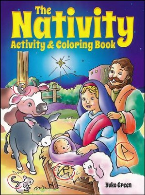 The Nativity Activity and Coloring Book  -     By: Yuko Green