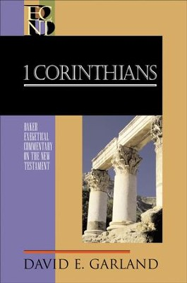 1 Corinthians (Baker Exegetical Commentary on the New Testament) - eBook  -     By: David E. Garland