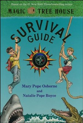 Magic Tree House Survival Guide  -     By: Mary Pope Osborne, Natalie Pope Boyce     Illustrated By: Sal Murdocca