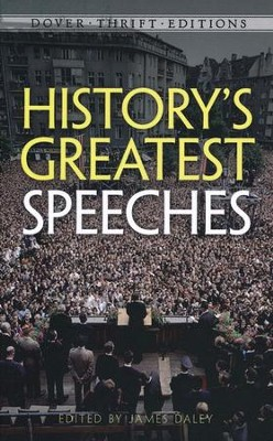 History's Greatest Speeches  -     By: James Daley