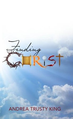 Finding Christ - eBook  -     By: Andrea Trusty