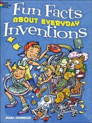 Fun Facts About Everyday Inventions Coloring Book  -     By: Diana Zourelias