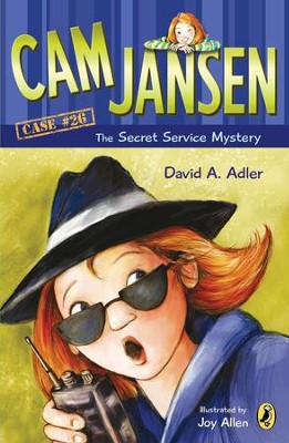 Cam Jansen: Cam Jansen and the Secret Service Mystery #26 - eBook  -     By: David A. Adler     Illustrated By: Susanna Natti