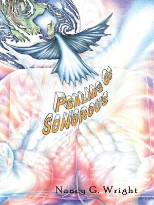 Psalms of Sonorous - eBook  -     By: Nancy Wright