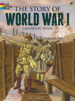 The Story of World War I Coloring Book  -     By: Gary Zaboly