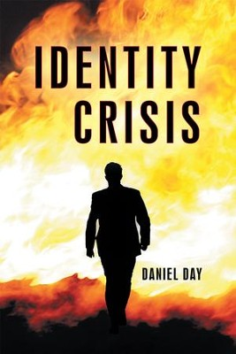 Identity Crisis - eBook  -     By: Daniel Day