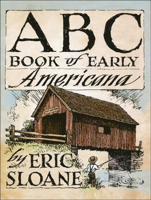 ABC Book of Early Americana  -     By: Eric Sloane