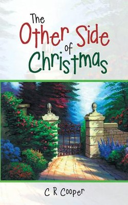 The Other Side of Christmas - eBook  -     By: C.R. Cooper